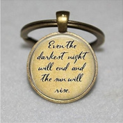 Keychain - Pendant - Even The Darkest Night Will End - Book Keychain - Quote Keychain - Inspirational