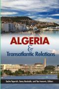 Algeria and Transatlantic Relations