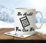 Be Audit You Can Be - Mug and Coaster By Inky Penguin