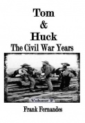 Tom & Huck  : The Civil War Years
