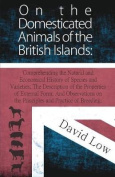 On the Domesticated Animals of the British Islands