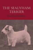 The Sealyham Terrier
