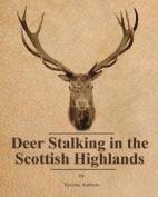 Deer Stalking in the Scottish Highlands