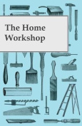 The Home Workshop