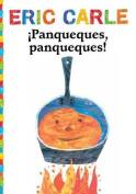 Panqueques, Panqueques! (Pancakes, Pancakes!)  [Spanish]