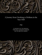 A Journey from Orenburg to Bokhara in the Year 1820