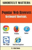 Popular Web Browsers Keyboard Shortcuts