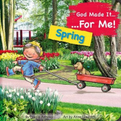 God Made It for Me - Seasons - Spring