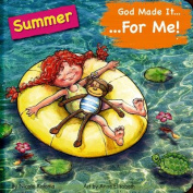 God Made It for Me - Seasons - Summer