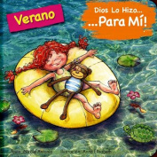 Dios Lo Hizo Para Mi Las Estaciones - El Verano [Spanish]