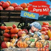 Dios Lo Hizo Para Mi Las Estaciones - El Otono [Spanish]