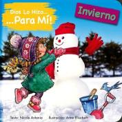 Dios Lo Hizo Para Mi Las Estaciones - El Invierno [Spanish]