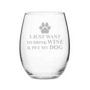 I Just Want to Drink Wine and Pet My Dog 440ml Stemless Wine Glass