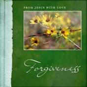 From Jesus with Love- Forgiveness