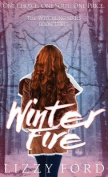 Winter Fire (Witchling)