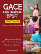Gace Early Childhood Education 001 002 Study Guide
