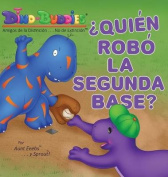 Quien Robo La Segunda Base? [Spanish]