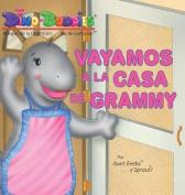Vayamos a la Casa de Grammy [Spanish]