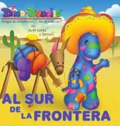 Al Sur de La Frontera [Spanish]