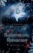 Supernatural Retirement [GER]