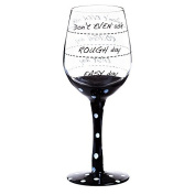 "Cypress 3CWG5209C Playful ""Don't Even Ask..."" Wine Glass, Black"