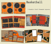 Basketball Scrapbook Kit - 5 Double Page Layouts