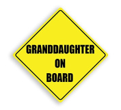 GRANDDAUGHTER ON BOARD YELLOW CHILD SAFETY VINYL CAR SIGN