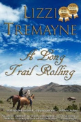 A Long Trail Rolling LARGE PRINT 3rd Ed. Book One of The Long Trails Series