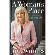 A Woman's Place by Joan Withers