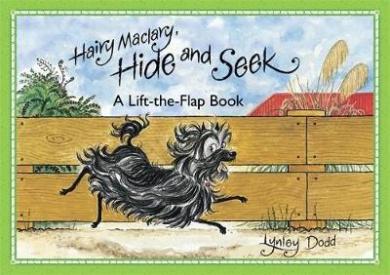 Hairy Maclary, Hide and Seek: A Lift-the-Flap Book [Board book]