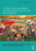 Global Land Grabbing and Political Reactions 'from Below'