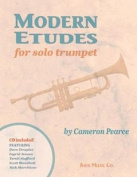 Modern Etudes for Solo Trumpet