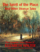 The Spirit of the Place and Other Strange Tales