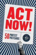 Act Now!: 50 Protest Postcards