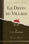 Le Devin Du Village  [FRE]
