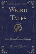 Weird Tales, Vol. 1 of 2