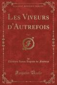 Les Viveurs D'Autrefois, Vol. 3  [FRE]