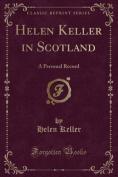 Helen Keller in Scotland