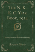 The N. K. E. C. Year Book, 1924, Vol. 9