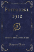 Potpourri, 1912