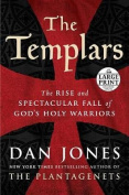 The Templars [Large Print]