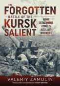 The Forgotten Battle of the Kursk Salient