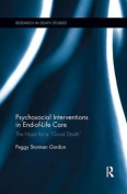 Psychosocial Interventions in End-of-Life Care