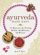 Ayurveda Made Easy
