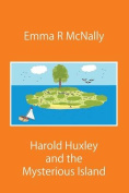 Harold Huxley and the Mysterious Island