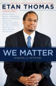We Matter: Ethics and Activism