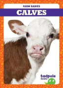 Calves (Farm Babies)