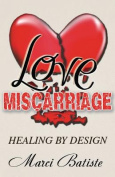 Love Miscarriage