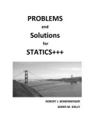 Problems and Solutions for Statics+++