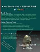 Creo Parametric 4.0 Black Book